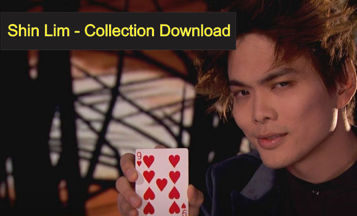 Shin Lim – Collection